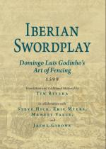 63621 - Rivera, T. cur - Iberian Swordplay. Domingo Luis Godinho's Art of Fencing 1599