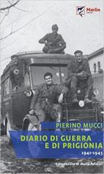 63631 - Mucci, P. - Diario di guerra e di prigionia 1941-1945