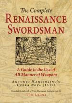 63633 - Leoni, T. - Complete Renaissance Swordsman. Antonio Manciolino's Opera Nova 1531 (The)
