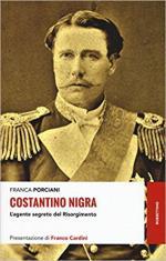 63640 - Porciani, F. - Costantino Nigra. L'agente segreto del Risorgimento