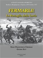 63647 - Cromaz-Sut, G.F.-G. - Fermarli! La battaglia della Lavia