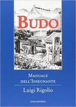 63651 - Rigolio, L. - Budo. Manuale dell'insegnante