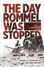 63652 - Jephson-Jephson, F.R.-C. - Day Rommel Was Stopped. The Battle of Ruweisat Ridge 2 July 1942 (The)