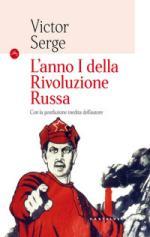 63654 - Serge, V. - Anno I della Rivoluzione Russa (L')