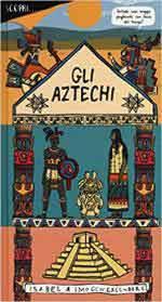63655 - Greenberg-Greenberg, I.-I. - Scopri... Gli Aztechi
