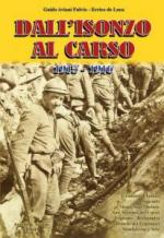 63676 - Aviani Fulvio-De Luca, G.-E. - Dall'Isonzo al Carso 1915-1916