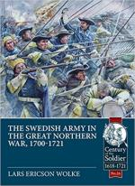 63680 - Ericson Wolke, L. - Swedish Army in the Great Northern War 1700-1721. Organisation, Equipment, Campaigns and Uniforms