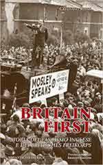 63690 - Ruzzi, C. - Britain First. Storia del fascismo inglese e del britisches Freikorps