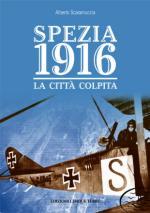 63691 - Scaramuccia, A. - Spezia 1916. La citta' colpita
