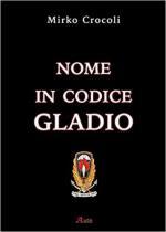 63703 - Crocoli, M. - Nome in codice Gladio