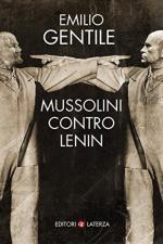 63704 - Gentile, E. - Mussolini contro Lenin