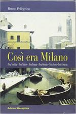 63712 - Pellegrino, B. - Cosi' era Milano - Cofanetto 6 Voll