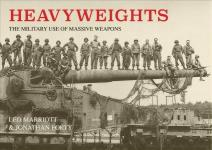 63725 - Marriott-Forty, L.-G. - Heavyweights. The military use of massive weapons