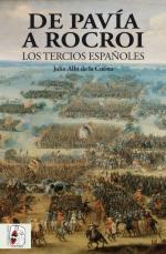 63726 - Albi de la Cuesta, J. - De Pavia a Rocroi. Los Tercios Espanoles