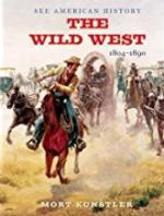63730 - Kuenstler, M. - Wild West: 1804-1890 - See American History (The)