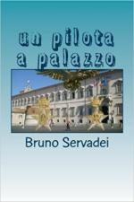 63733 - Servadei, B. - Pilota a Palazzo (Un)