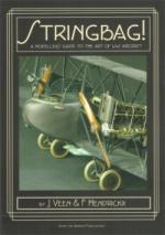63737 - Veen-Hendrickx, J.-F. - Stringbag! A Modeller's Guide to the Art of WWI Aircraft