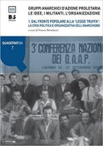 63741 - Bertolucci, F. cur - Gruppi anarchici d'azione proletaria Vol 1: Le idee, i militanti, l'organizzazione