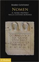 63745 - Lentano, M. - Nomen. Il nome proprio nella cultura romana