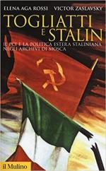 63746 - Aga Rossi-Zaslavky, E.-V. - Togliatti e Stalin. Il PCI e la politica estera staliniana negli archivi di Mosca