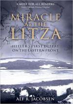 63797 - Jacobsen, A.R. - Miracle at the Litza. Hitler's First Defeat on the Eastern Front