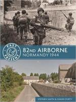 63801 - Smith, S. - Past and Present - 82nd Airborne. Normandy 1944
