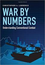 63806 - Lawrence, C.A. - War by Numbers. Understanding Conventional Combat