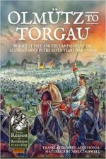 63813 - Cogswell, N. cur - Olmuetz to Torgau. Horace St Paul and the Campaigns of the Austrian Army in the Seven Years War 1758-60