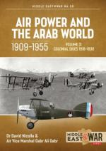 63816 - Nicolle-Gabr, D.-G.A. - Air Power and the Arab World 1909-1955 Vol 3 Colonial Skies 1918-1936