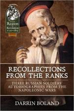 63821 - Boland, D. cur - Recollections from the Ranks. Three Russian Soldiers' Autobiographies from the Napoleonic Wars