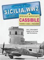 63829 - Bovi, L. - Sicilia.WW2 Speciale Aeroporti: Cassibile, Torre Cuba e Pachino