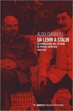 63846 - Giannuli, A. - Da Lenin a Stalin. La formazione del sistema di potere sovietico 1923-1927
