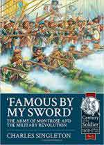 63851 - Singleton, C. - Famous by my Sword. The Army of Montrose and the Military Revolution