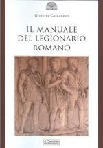 63902 - Cascarino, G. - Manuale del legionario romano