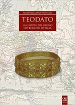 63905 - Vitiello, M. - Teodato. La caduta del regno ostrogoto in Italia