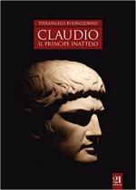 63906 - Buongiorno, P. - Claudio. Il principe inatteso