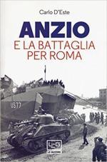 63907 - D'Este, C. - Anzio e la battaglia per Roma