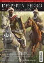 63929 - Desperta, AyM - Desperta Ferro - Antigua y Medieval 46 La expansion del Califato Omeya