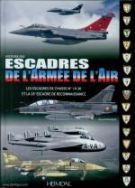 63957 - Paloque, G. - Histoire des Escadres de l'Armee de l'Air. es Escadres de Chasse n 1 a 30 et la 33eme Escadre de Reconnaissance