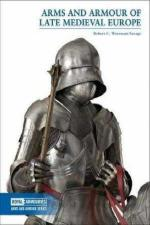 63965 - Woosnam Savage, R.C. - Arms and Armour of Late Medieval Europe