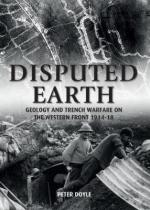 63966 - Doyle, P. - Disputed Earth. Geology and Trench Warfare on the Western Front 1914-18