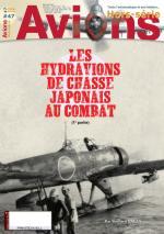 63977 - Avions HS, 47 - HS Avions 47: Les hydravions de chasse japonais au combat Vol 1