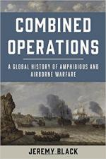 63978 - Black, J. - Combined Operations. A Global History of Amphibious and Airborne Warfare