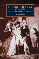 63979 - Blaufarb, R. - French Army 1750-1820. Careers, Talents, Metit (The)