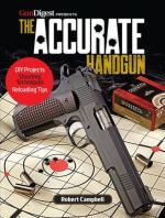 63982 - Campbell, R. - Accurate Handgun. Gun Digest presents (The)