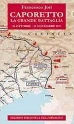 63984 - Jori, F. - Caporetto. La grande battaglia 24 ottobre-19 novembre 1917