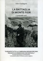 63989 - Guadagnin, A. - Battaglia di Monte Fior. 5-9 giugno 1916 (La)
