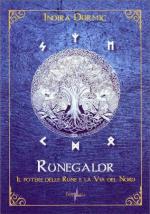 64013 - Durmic, I. - Runegaldr. Il potere delle Rune e la Via del Nord