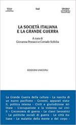 64022 - Procacci-Scibilia, G.-C. cur - Societa' italiana e la Grande Guerra (La)