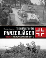 64081 - Anderson, T. - History of the Panzerjaeger Vol 1: Origins and evolution 1939-42